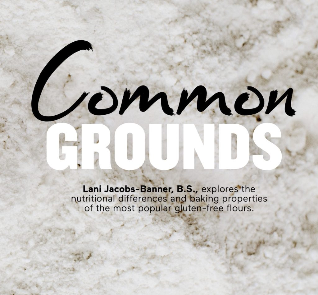 Common Grounds: Baking with Gluten-Free Flour